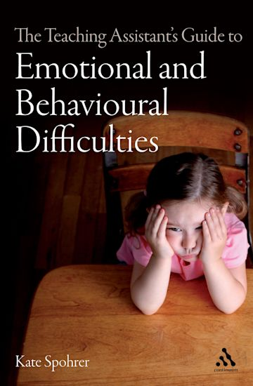 The Teaching Assistant's Guide to Emotional and Behavioural Difficulties cover