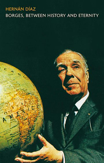 Borges, between History and Eternity cover