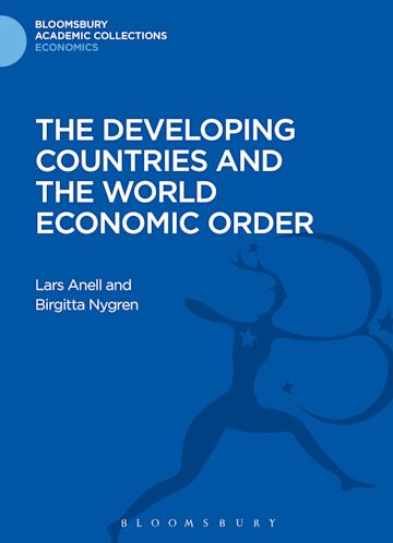 The Developing Countries and the World Economic Order cover