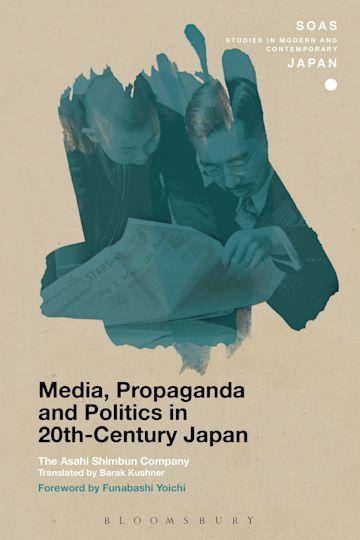Media, Propaganda and Politics in 20th-Century Japan cover