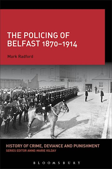 The Policing of Belfast 1870-1914 cover