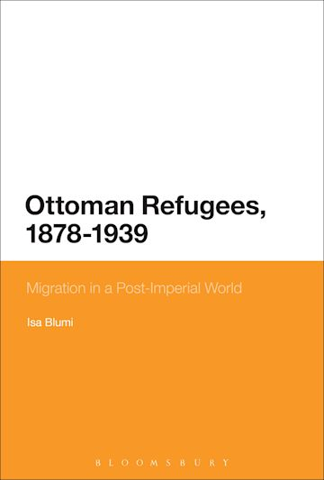 Ottoman Refugees, 1878-1939 cover