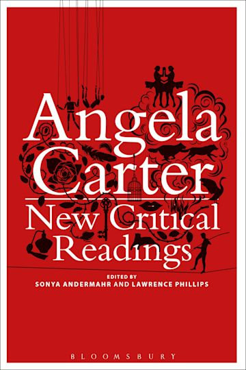 Angela Carter: New Critical Readings cover