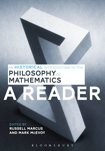 An Historical Introduction to the Philosophy of Mathematics: A Reader cover