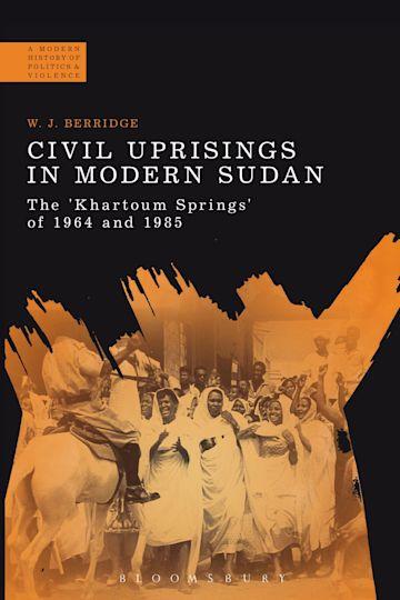 Civil Uprisings in Modern Sudan cover