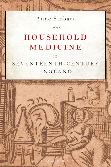 Household Medicine in Seventeenth-Century England cover