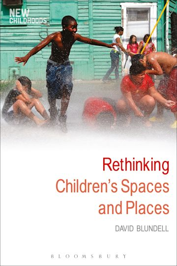 Rethinking Children's Spaces and Places cover