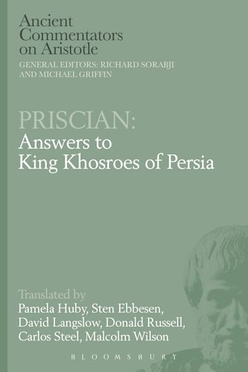 Priscian: Answers to King Khosroes of Persia cover