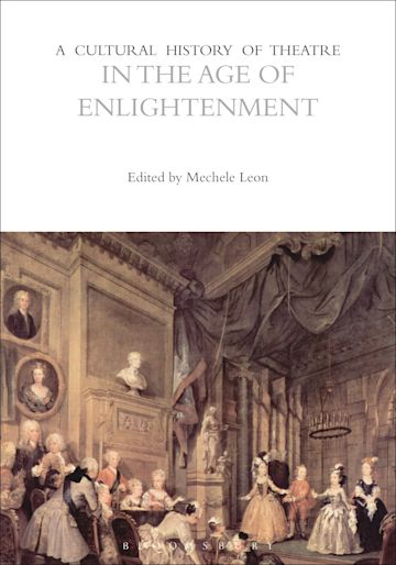 A Cultural History of Theatre in the Age of Enlightenment cover