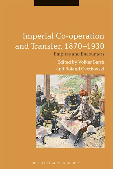 Imperial Co-operation and Transfer, 1870-1930 cover