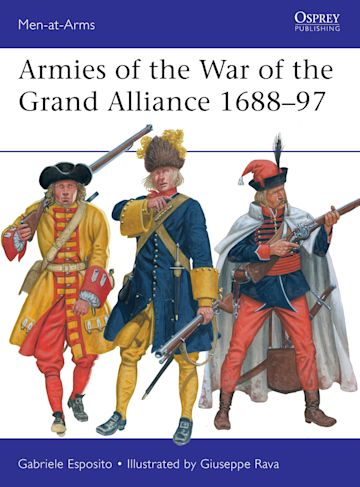 Armies of the War of the Grand Alliance 1688–97 cover