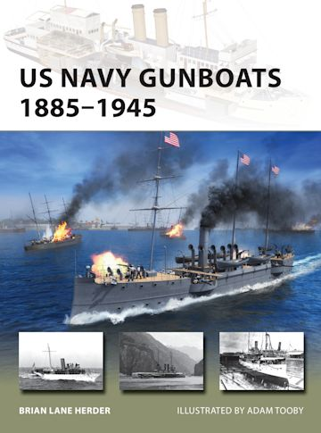 US Navy Gunboats 1885–1945 cover