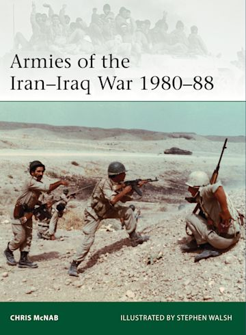 Armies of the Iran–Iraq War 1980–88 cover