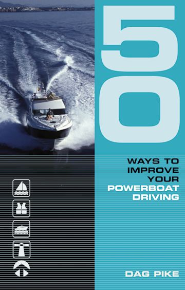 50 Ways to Improve Your Powerboat Driving cover