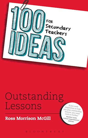 100 Ideas for Secondary Teachers: Outstanding Lessons cover