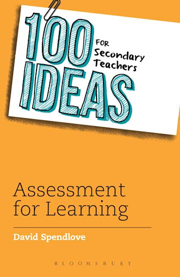 100 Ideas for Secondary Teachers: Assessment for Learning cover