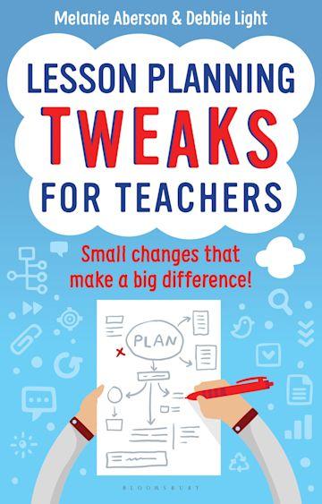 Lesson Planning Tweaks for Teachers cover