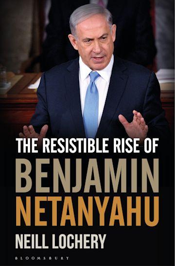 The Resistible Rise of Benjamin Netanyahu cover