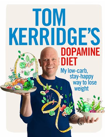 Tom Kerridge's Dopamine Diet cover