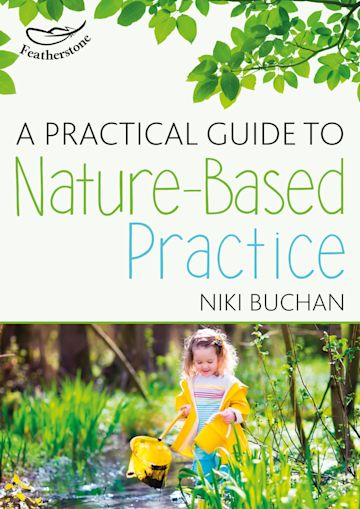 A Practical Guide to Nature-Based Practice cover
