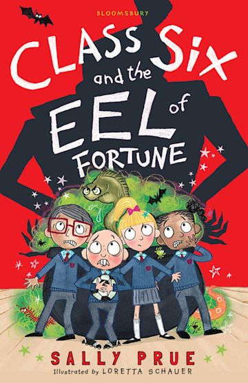 Class Six and the Eel of Fortune cover