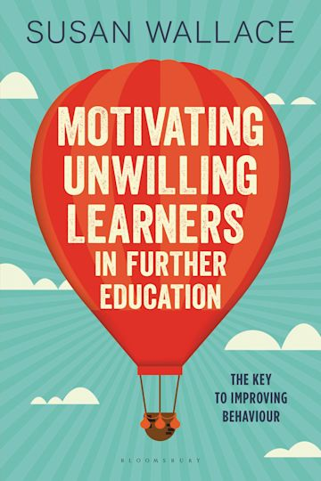 Motivating Unwilling Learners in Further Education cover