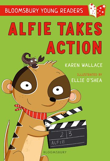 Alfie Takes Action: A Bloomsbury Young Reader cover