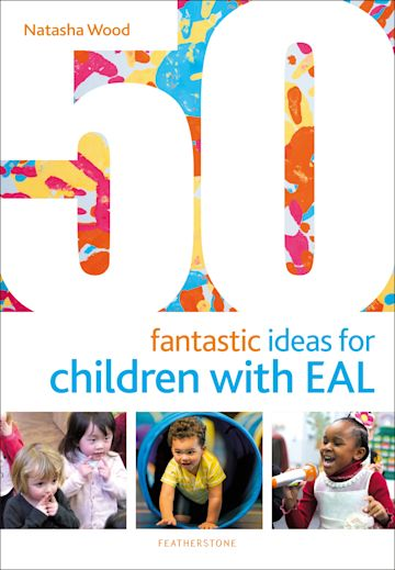 50 Fantastic Ideas for Children with EAL cover