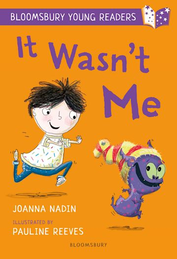 It Wasn't Me: A Bloomsbury Young Reader cover