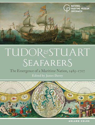 Tudor and Stuart Seafarers cover