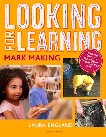 Looking for Learning: Mark Making cover