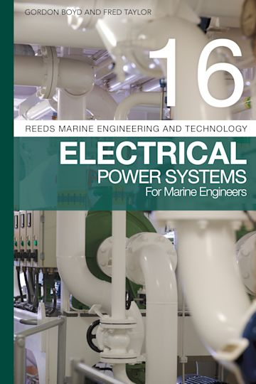 Reeds Vol 16: Electrical Power Systems for Marine Engineers cover