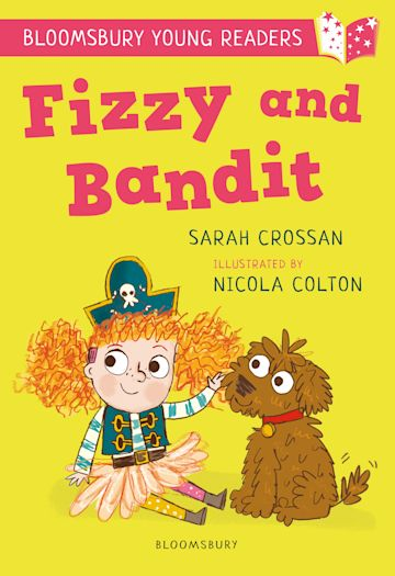 Fizzy and Bandit: A Bloomsbury Young Reader cover