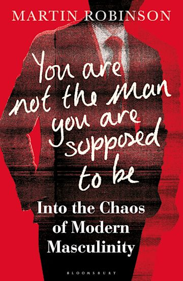 You Are Not the Man You Are Supposed to Be cover