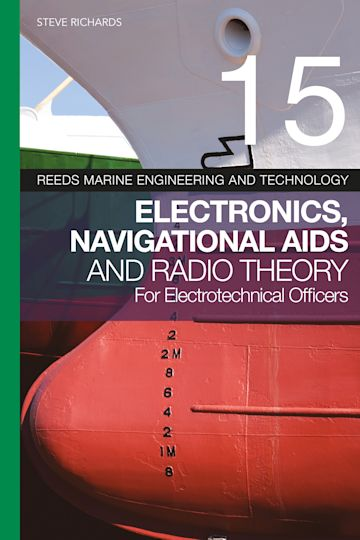 Reeds Vol 15: Electronics, Navigational Aids and Radio Theory for Electrotechnical Officers cover