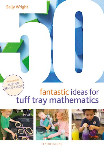 50 Fantastic Ideas for Tuff Tray Mathematics cover