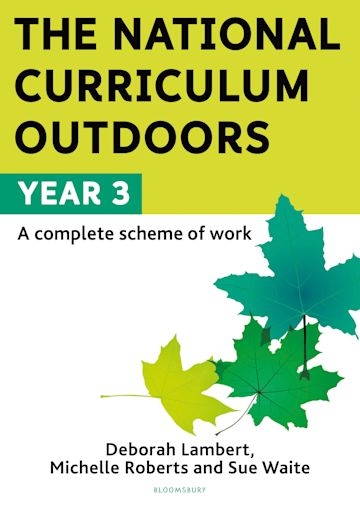 The National Curriculum Outdoors: Year 3 cover