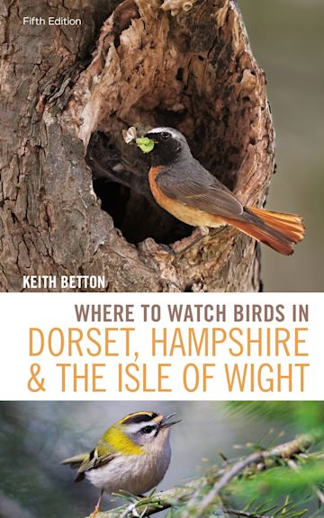 Where to Watch Birds in Dorset, Hampshire and the Isle of Wight cover