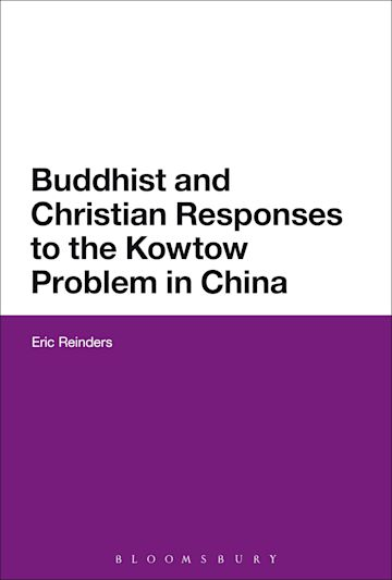 Buddhist and Christian Responses to the Kowtow Problem in China cover