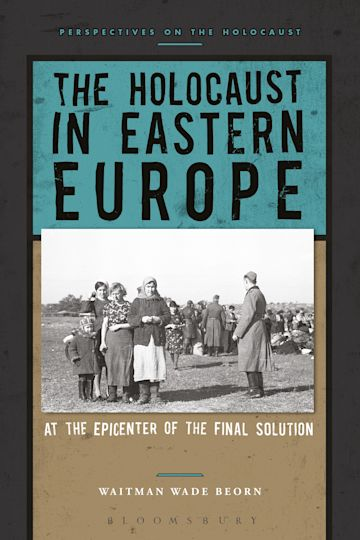 The Holocaust in Eastern Europe cover
