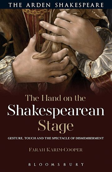 The Hand on the Shakespearean Stage cover