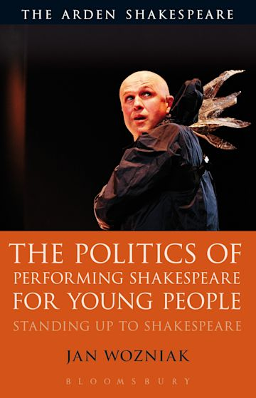 The Politics of Performing Shakespeare for Young People cover