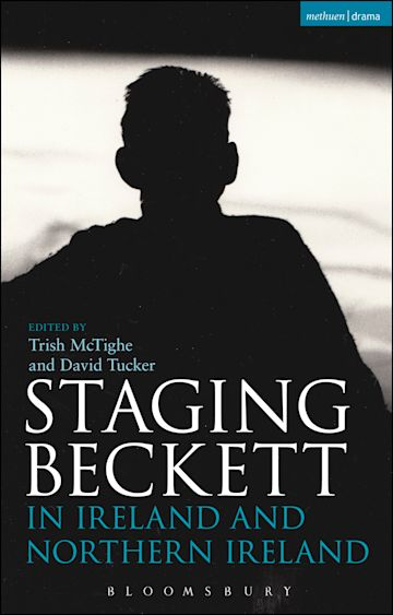 Staging Beckett in Ireland and Northern Ireland cover