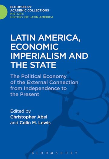 Latin America, Economic Imperialism and the State cover