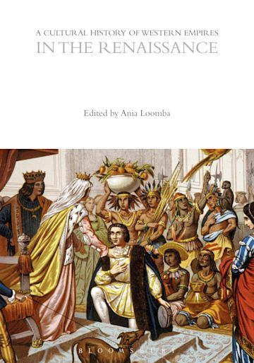 A Cultural History of Western Empires in the Renaissance cover