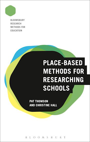 Place-Based Methods for Researching Schools cover