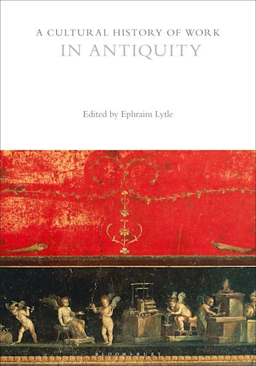 A Cultural History of Work in Antiquity cover