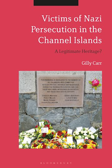 Victims of Nazi Persecution in the Channel Islands cover