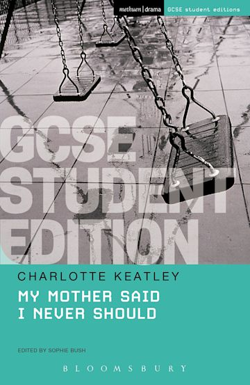 My Mother Said I Never Should GCSE Student Edition cover