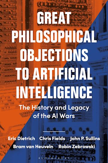 Great Philosophical Objections to Artificial Intelligence cover
